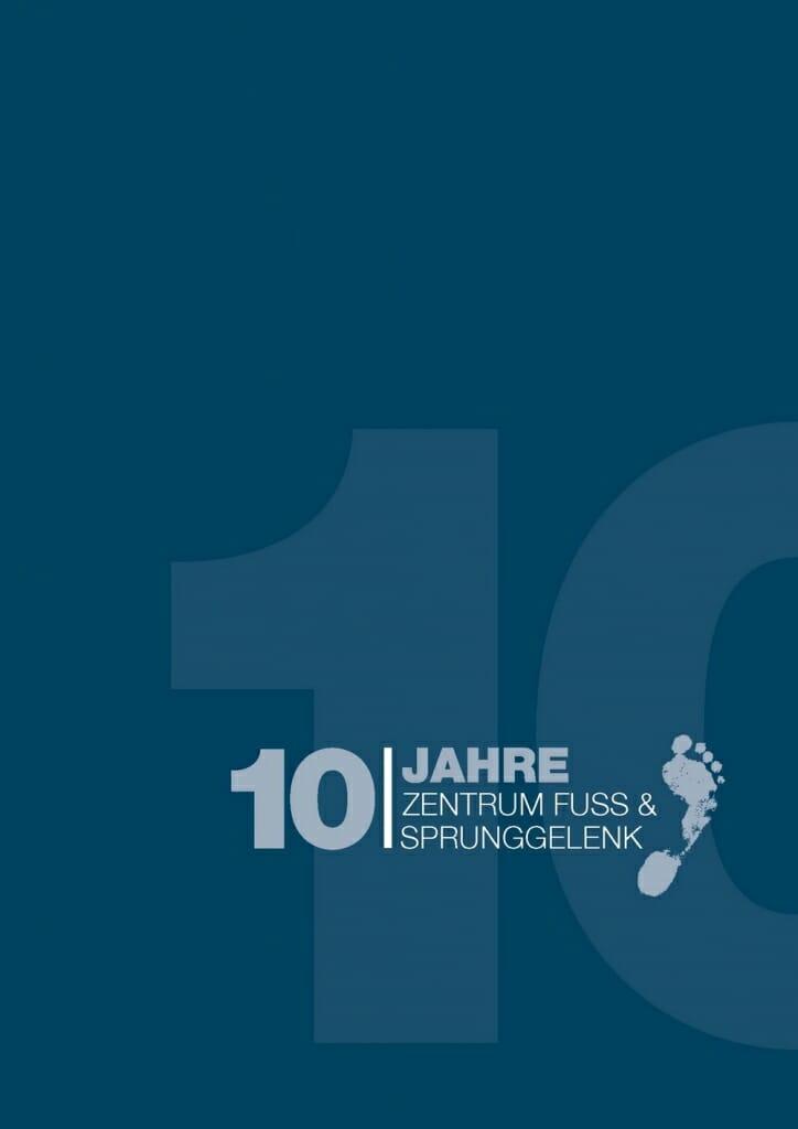 OZA Festschrift - 10 Jahre Zentrum Fuss und Sprunggelenk